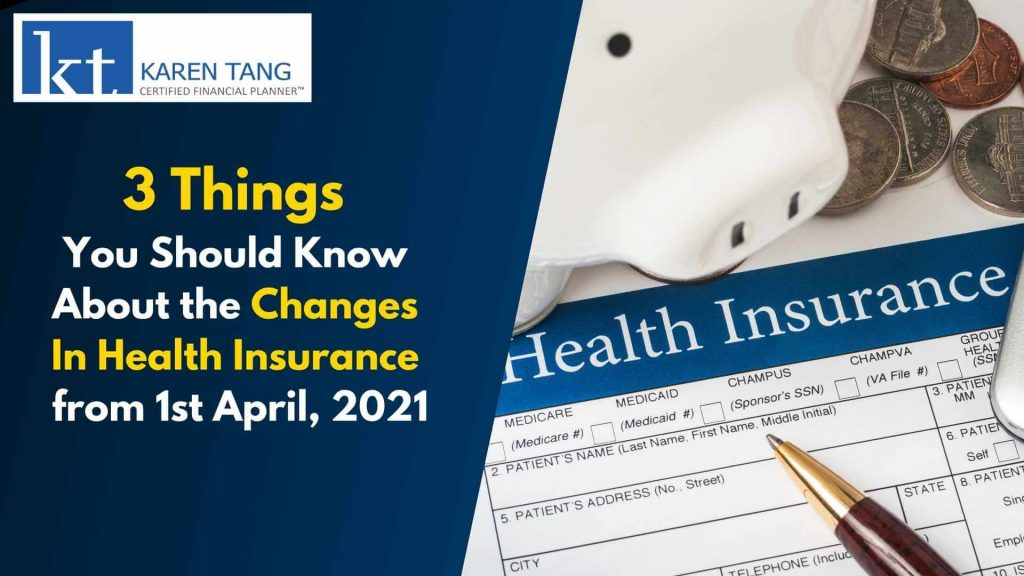 Singapore Health Insurance Changes 2021