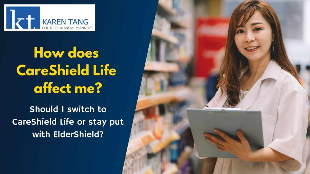 How does CareShield Life affect me?