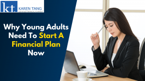 Why Young Adults Need To Start A Financial Plan Now